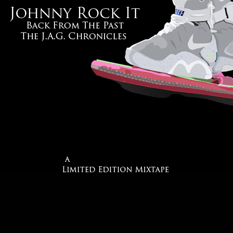 """Back From The Past"" front cover Hip-Hop artist Johnny Rock It mixtape"