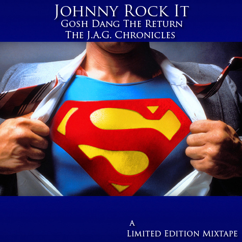 Gosh Dang The Return mixtape - rapper Johnny Rock It