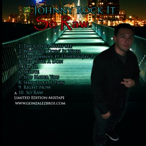 The City is with Me by Johnny Rock It off So Raw mixtape