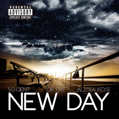 50 Cent featuring Dr. Dre Alicia Keys New Day